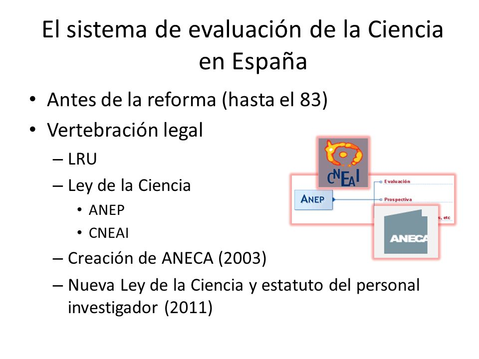 El sistema de evaluación de la Ciencia en España
