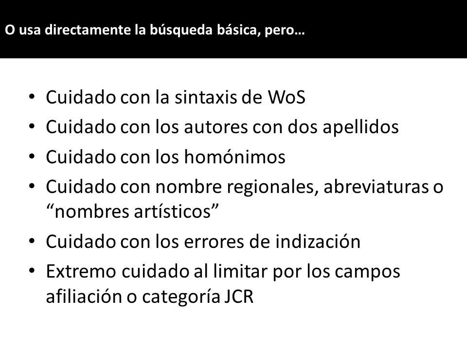Cuidado con la sintaxis de WoS
