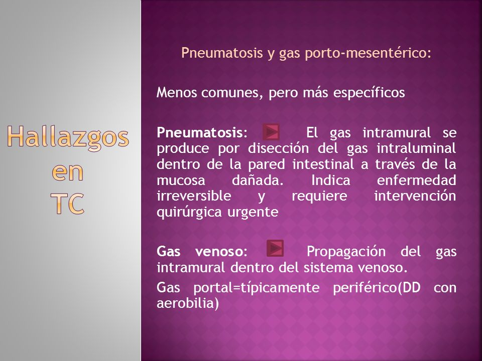 Pneumatosis y gas porto-mesentérico: