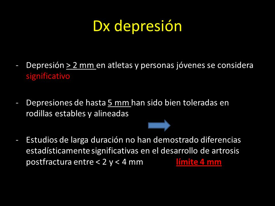 Dx depresiónDepresión > 2 mm en atletas y personas jóvenes se considera significativo.
