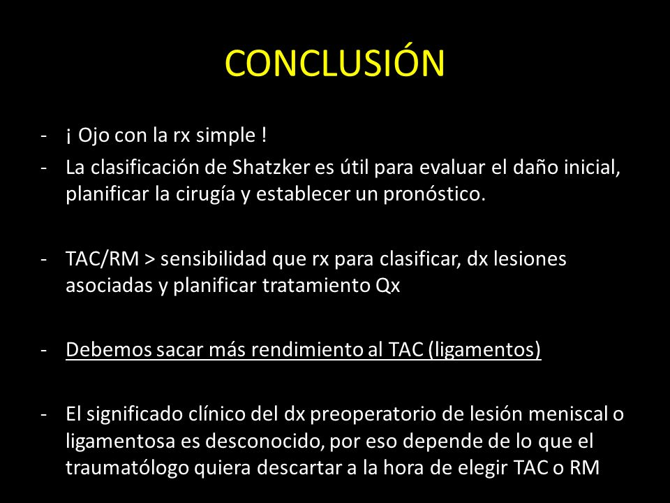 CONCLUSIÓN ¡ Ojo con la rx simple !
