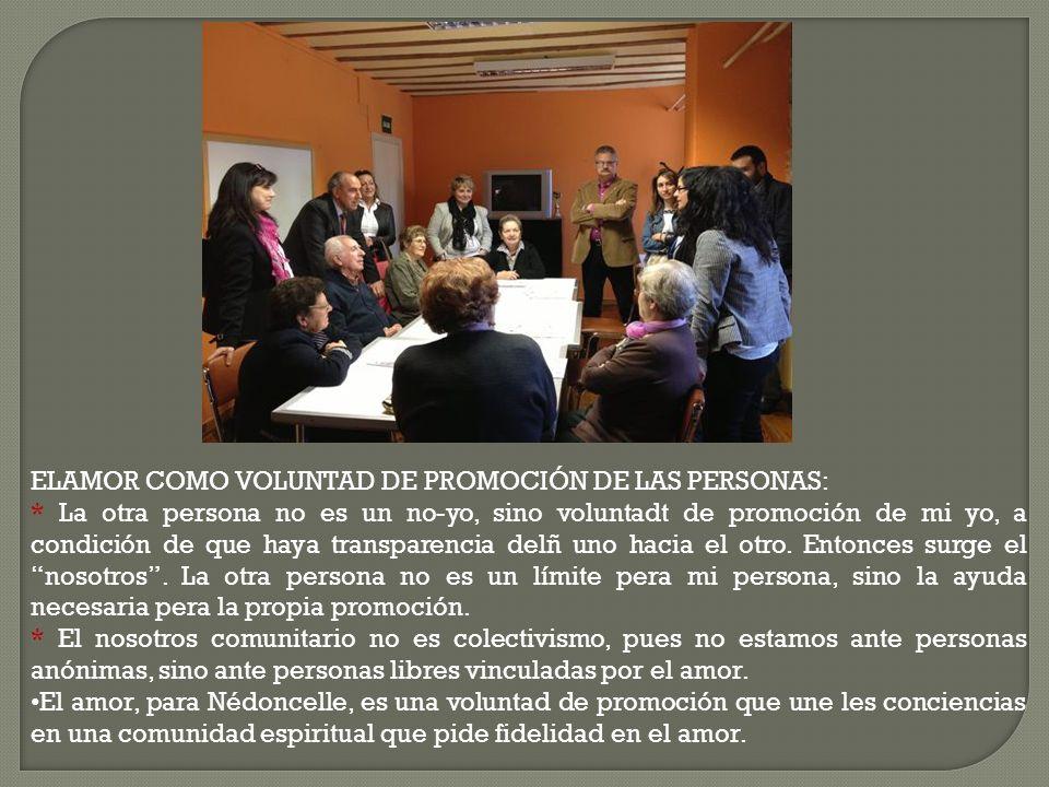 ELAMOR COMO VOLUNTAD DE PROMOCIÓN DE LAS PERSONAS: