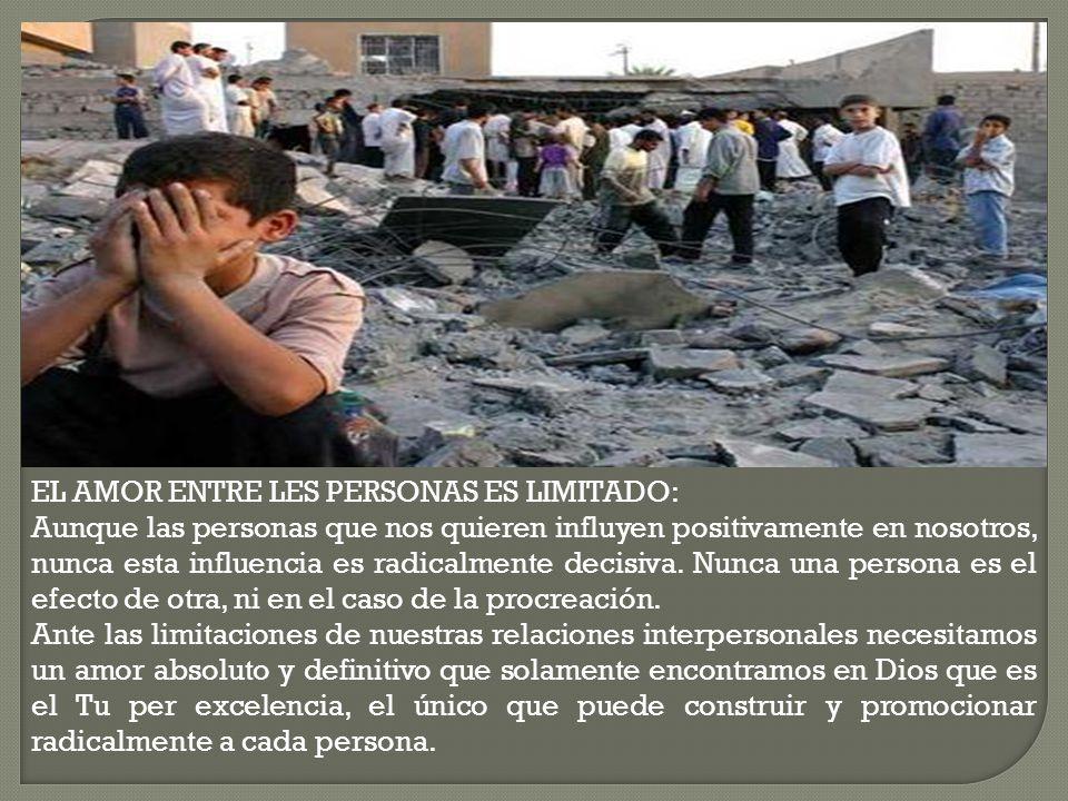 EL AMOR ENTRE LES PERSONAS ES LIMITADO: