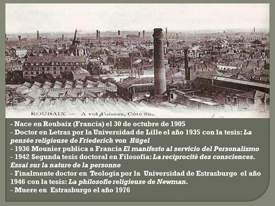 - Nace en Roubaix (Francia) el 30 de octubre de 1905