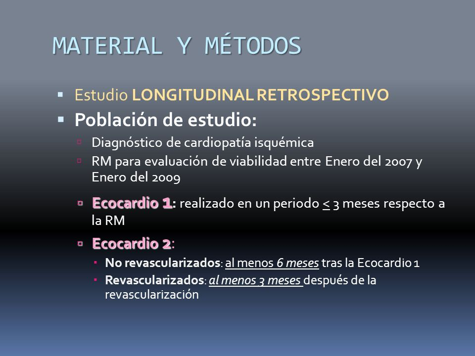 MATERIAL Y MÉTODOS Población de estudio: