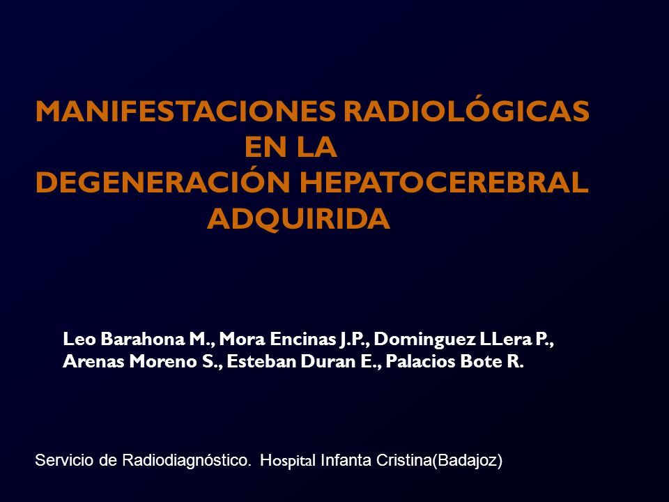 MANIFESTACIONES RADIOLÓGICAS EN LA DEGENERACIÓN HEPATOCEREBRAL