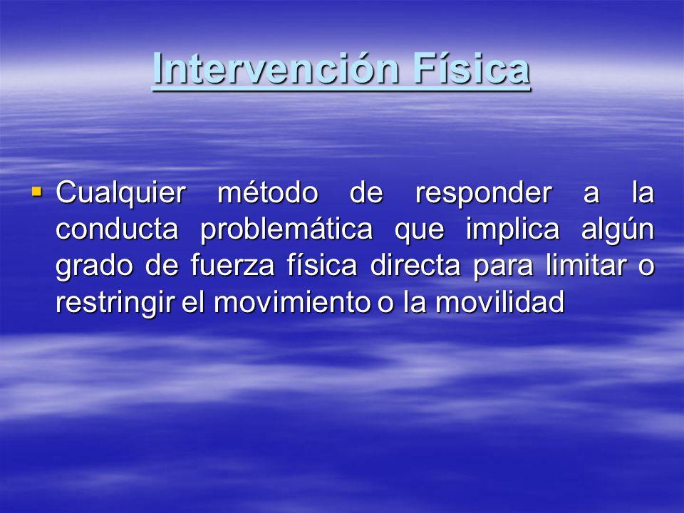 Intervención Física
