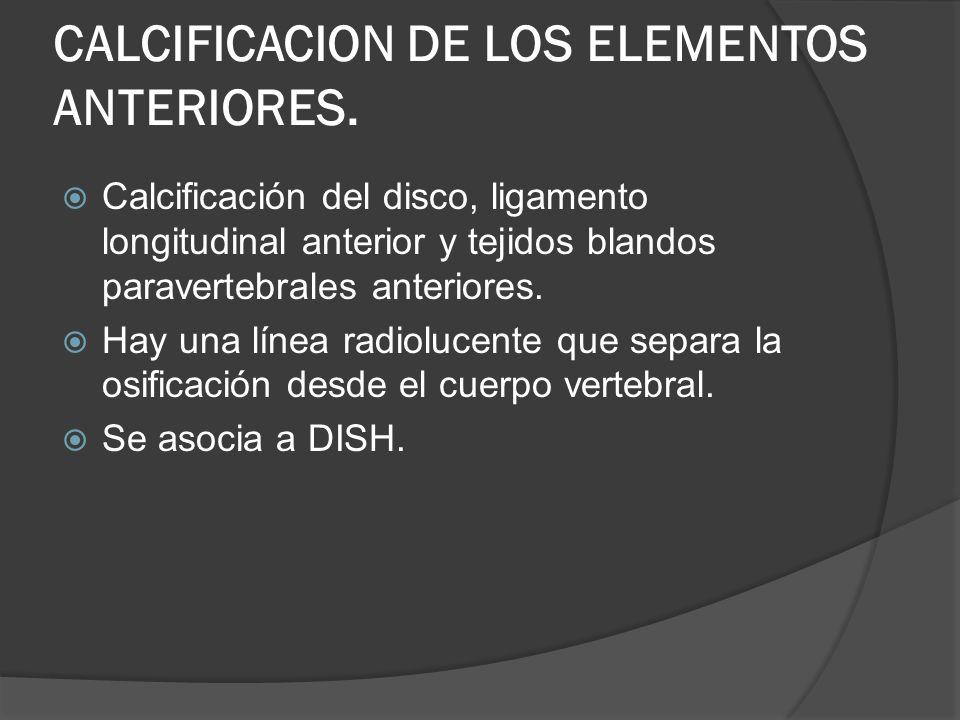 CALCIFICACION DE LOS ELEMENTOS ANTERIORES.