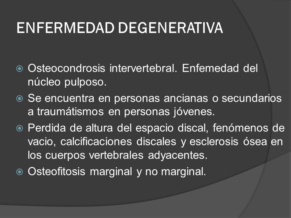 ENFERMEDAD DEGENERATIVA