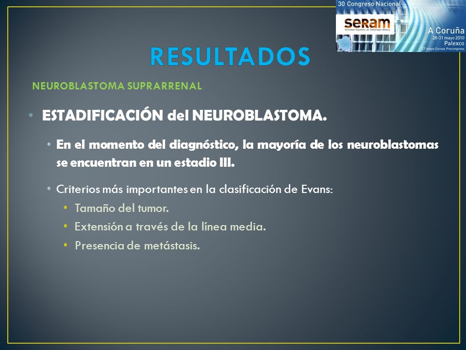 RESULTADOS ESTADIFICACIÓN del NEUROBLASTOMA.