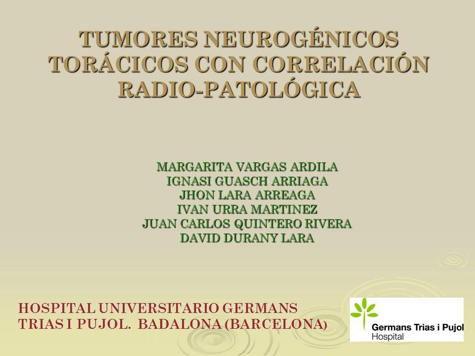 TUMORES NEUROGÉNICOS TORÁCICOS CON CORRELACIÓN RADIO-PATOLÓGICA
