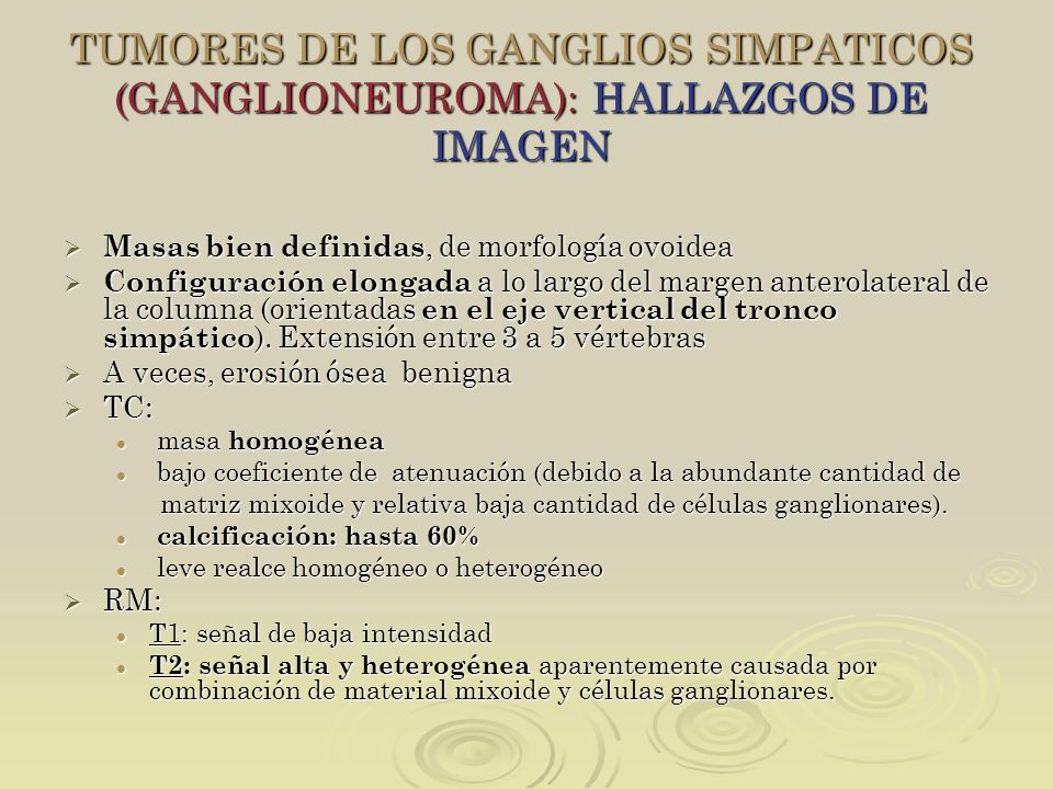 TUMORES DE LOS GANGLIOS SIMPATICOS (GANGLIONEUROMA): HALLAZGOS DE IMAGEN