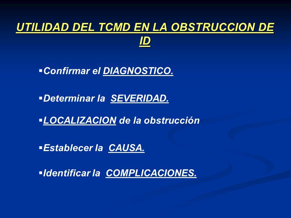 UTILIDAD DEL TCMD EN LA OBSTRUCCION DE ID