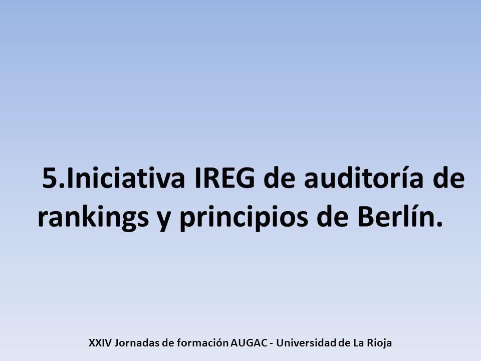 5.Iniciativa IREG de auditoría de rankings y principios de Berlín.