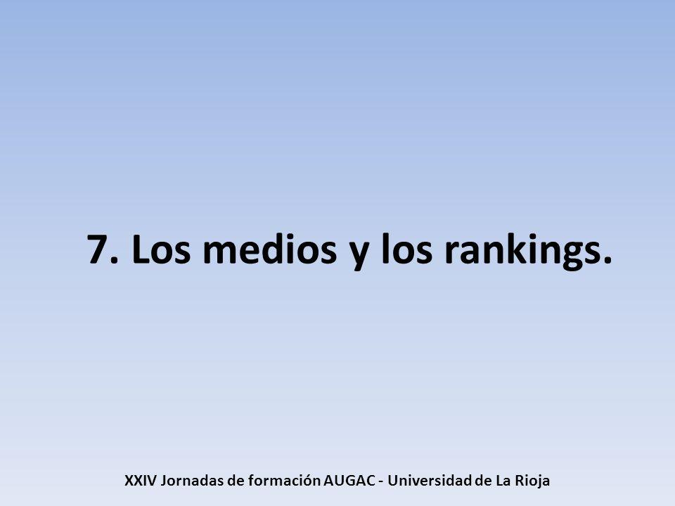 7. Los medios y los rankings.