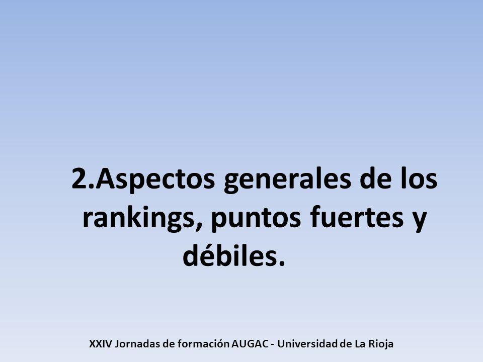 2.Aspectos generales de los rankings, puntos fuertes y débiles.
