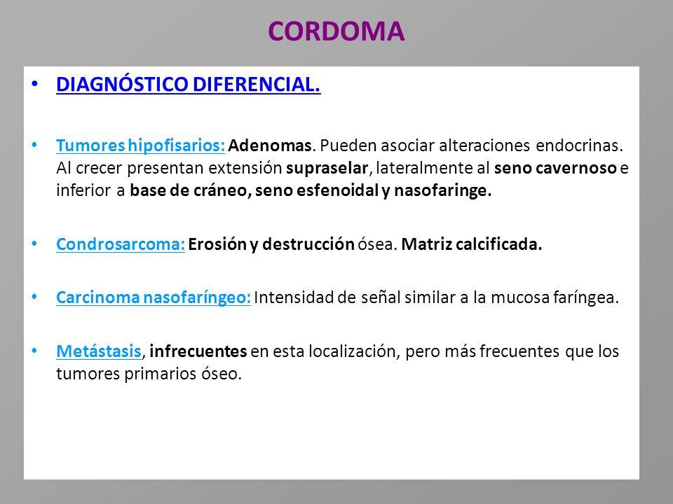 CORDOMA DIAGNÓSTICO DIFERENCIAL.
