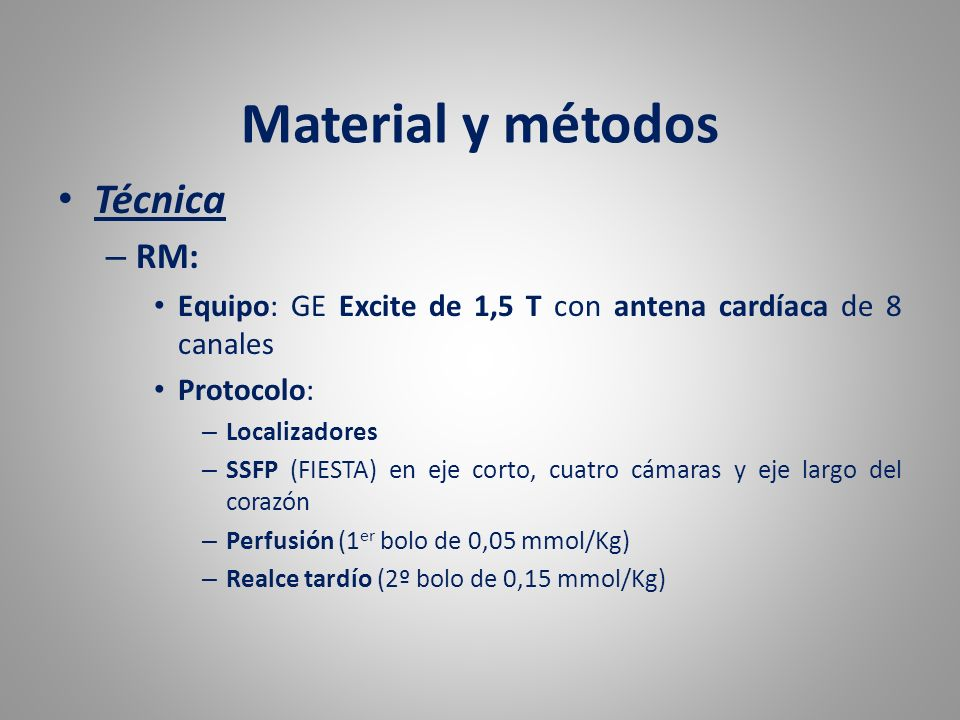 Material y métodos Técnica RM: