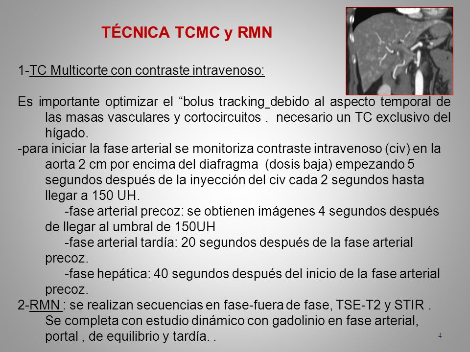 TÉCNICA TCMC y RMN 1-TC Multicorte con contraste intravenoso: