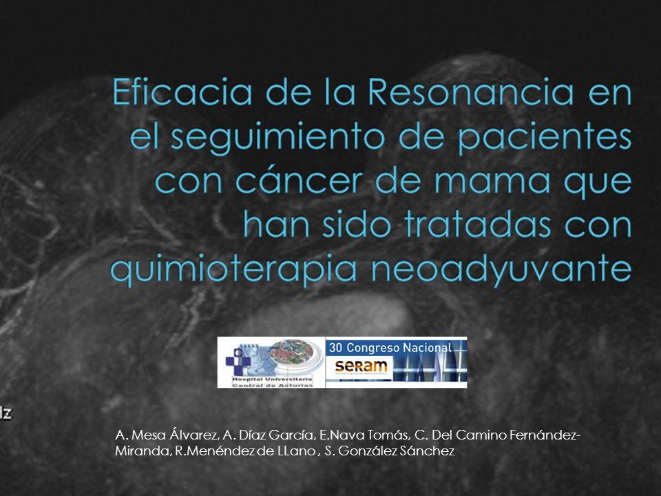 Eficacia de la Resonancia en el seguimiento de pacientes con cáncer de mama que han sido tratadas con quimioterapia neoadyuvante