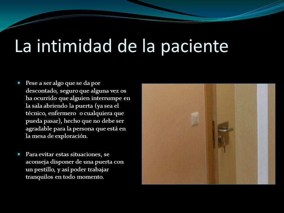 La intimidad de la paciente