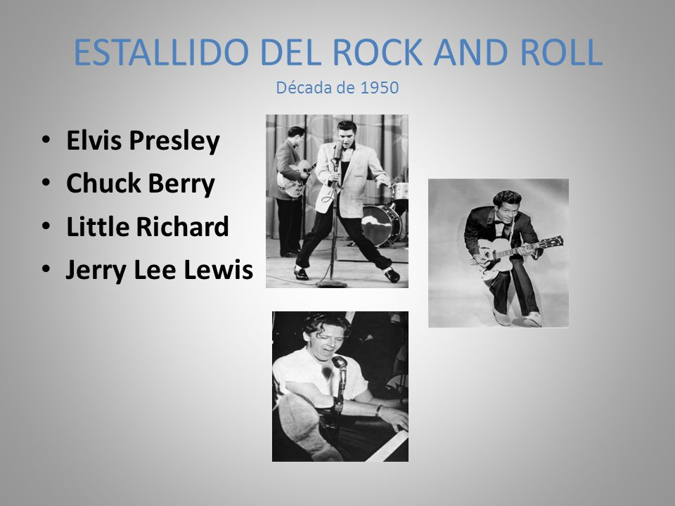 ESTALLIDO DEL ROCK AND ROLL Década de 1950