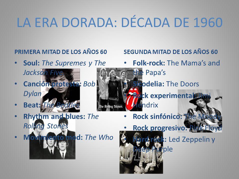 LA ERA DORADA: DÉCADA DE 1960