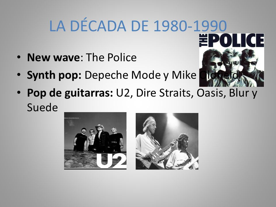 LA DÉCADA DE 1980-1990 New wave: The Police