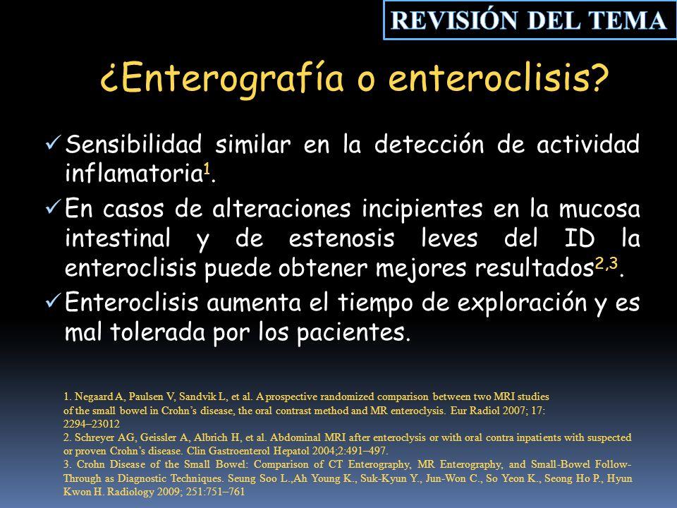 ¿Enterografía o enteroclisis