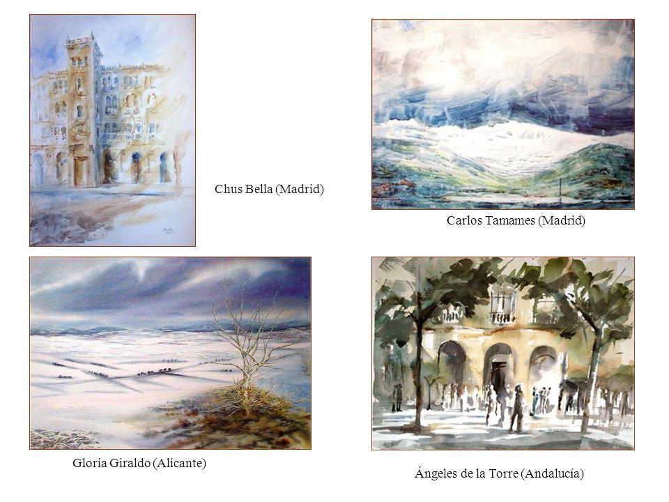 Chus Bella (Madrid) Carlos Tamames (Madrid) Gloria Giraldo (Alicante) Ángeles de la Torre (Andalucía)