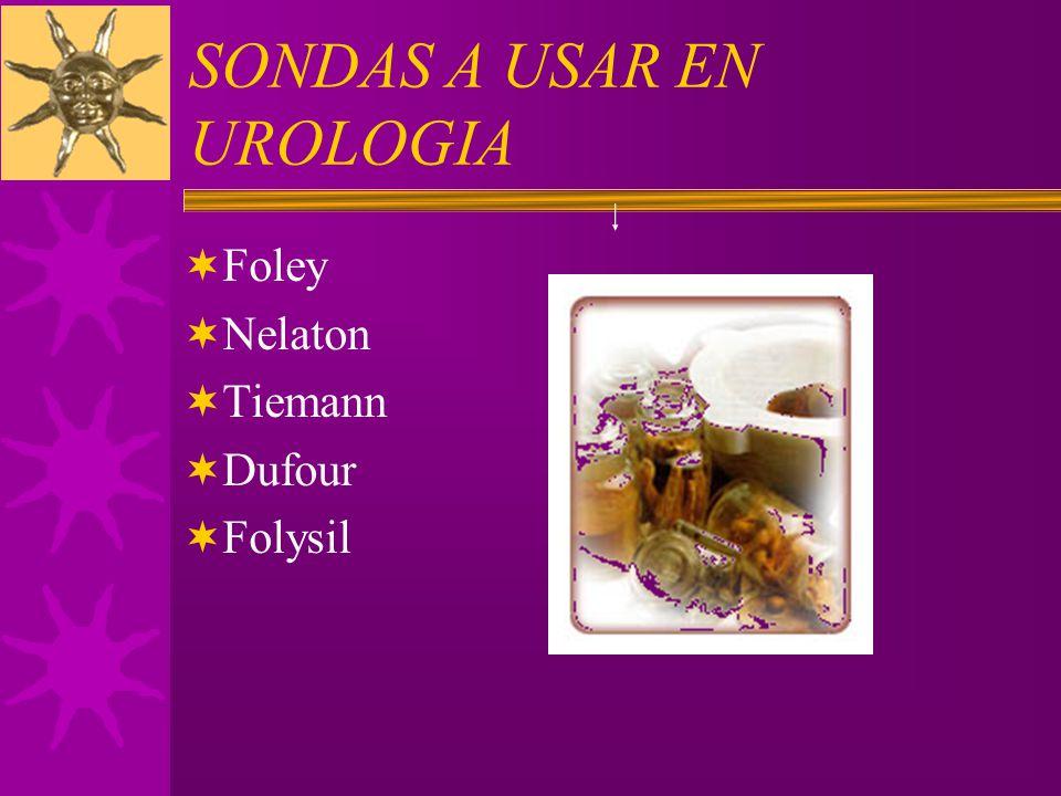 SONDAS A USAR EN UROLOGIA