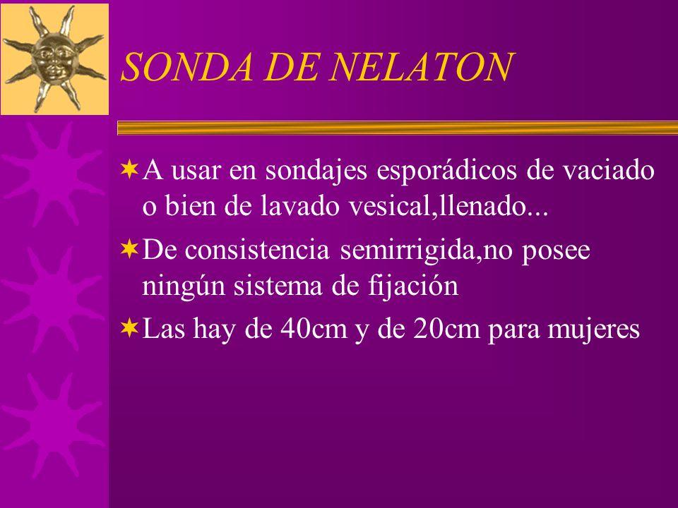 SONDA DE NELATON A usar en sondajes esporádicos de vaciado o bien de lavado vesical,llenado...