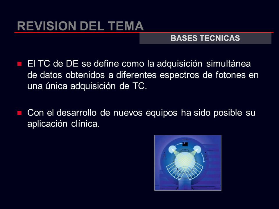 REVISION DEL TEMA BASES TECNICAS.