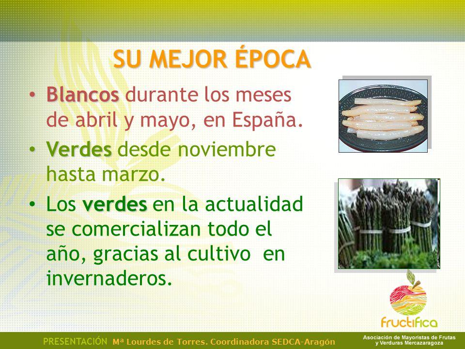 SU MEJOR ÉPOCA Blancos durante los meses de abril y mayo, en España.