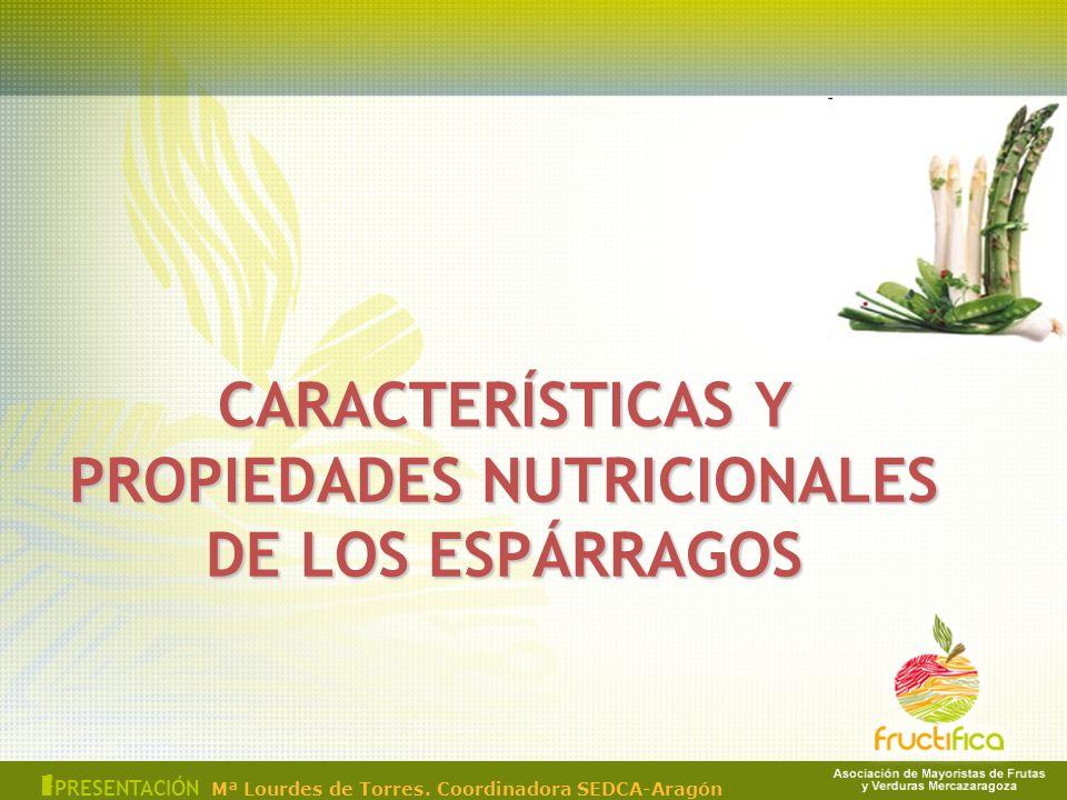 CARACTERÍSTICAS Y PROPIEDADES NUTRICIONALES DE LOS ESPÁRRAGOS