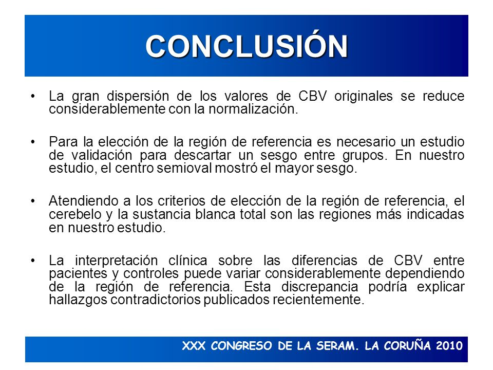 CONCLUSIÓNLa gran dispersión de los valores de CBV originales se reduce considerablemente con la normalización.