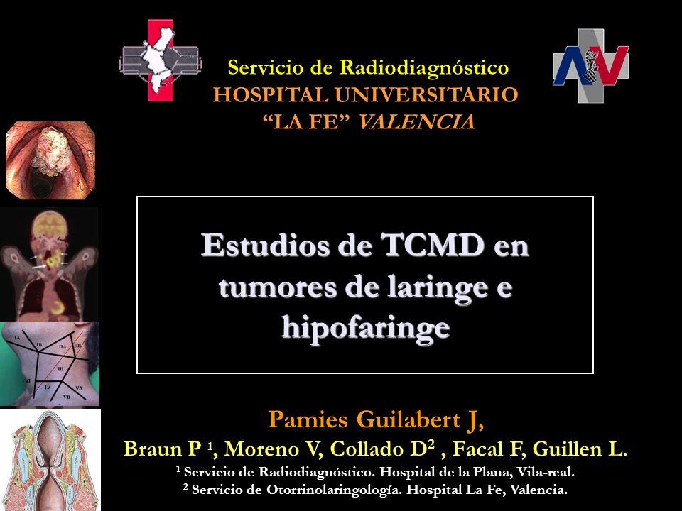 Estudios de TCMD en tumores de laringe e hipofaringe