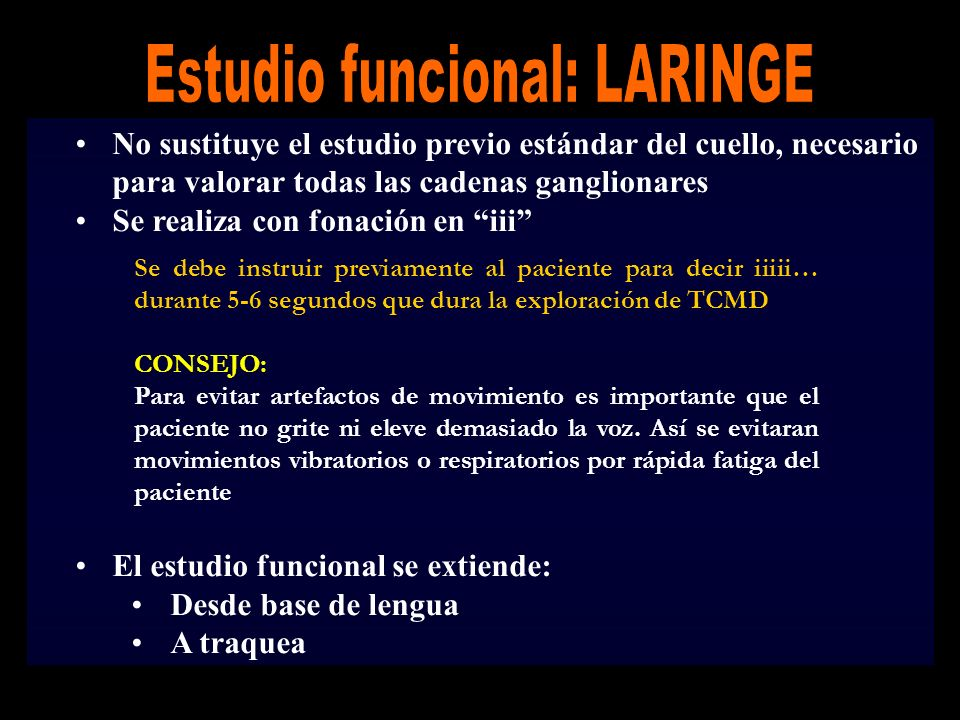 Estudio funcional: LARINGE
