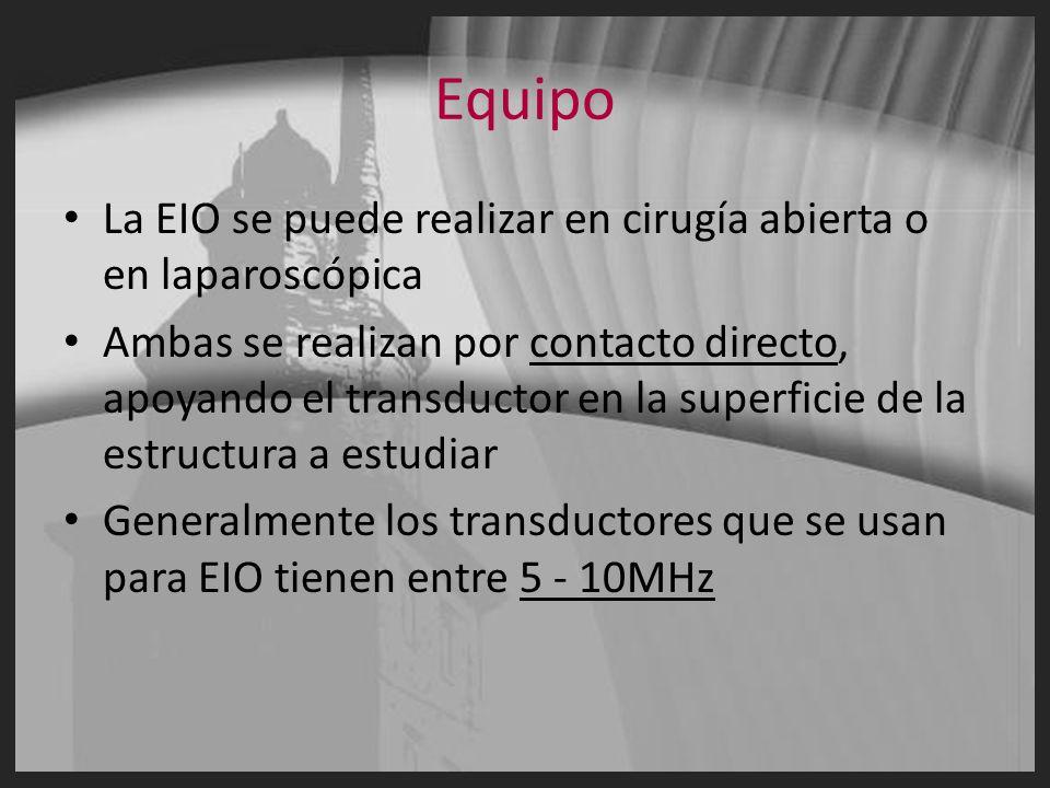 Equipo La EIO se puede realizar en cirugía abierta o en laparoscópica