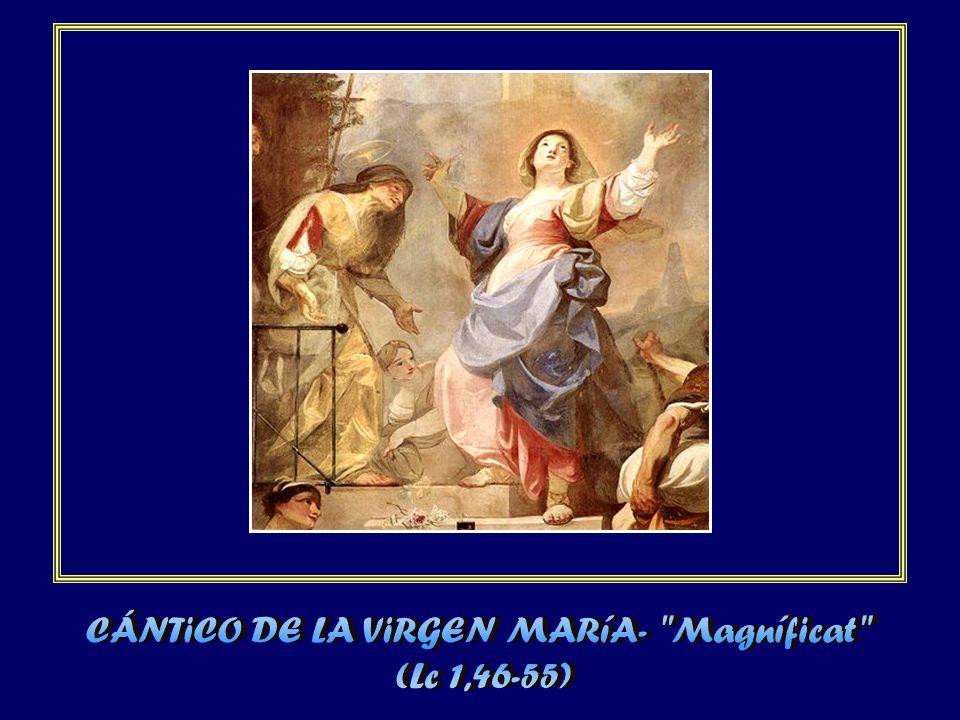 CÁNTiCO DE LA ViRGEN MARíA- Magníficat