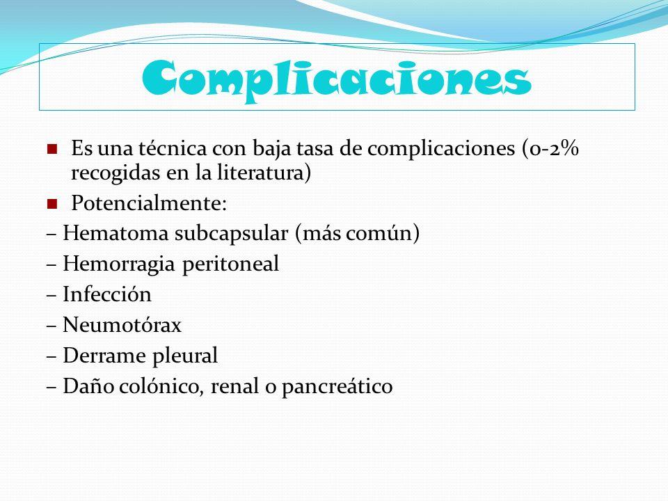 Complicaciones Es una técnica con baja tasa de complicaciones (0-2% recogidas en la literatura) Potencialmente:
