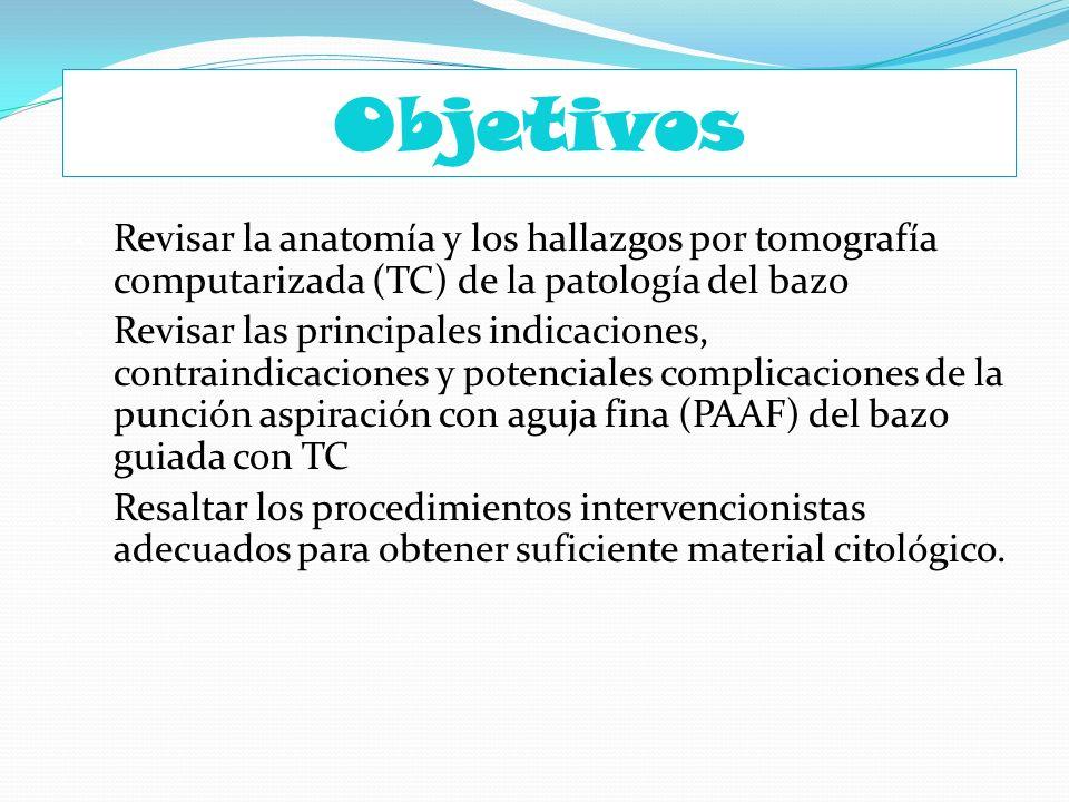 Objetivos Revisar la anatomía y los hallazgos por tomografía computarizada (TC) de la patología del bazo.
