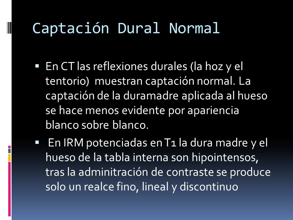 Captación Dural Normal