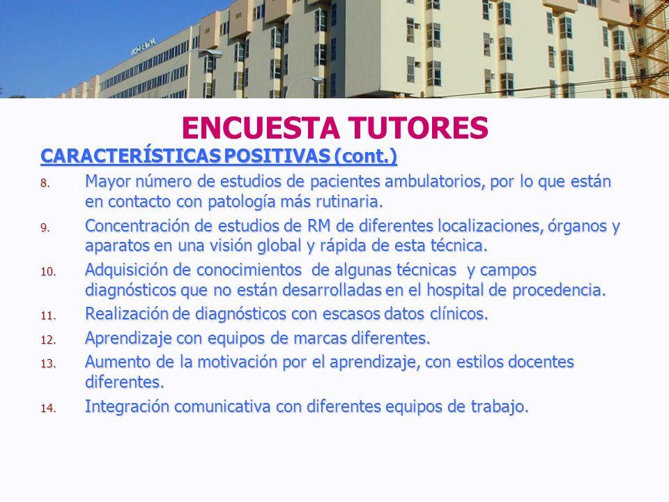 ENCUESTA TUTORES CARACTERÍSTICAS POSITIVAS (cont.)