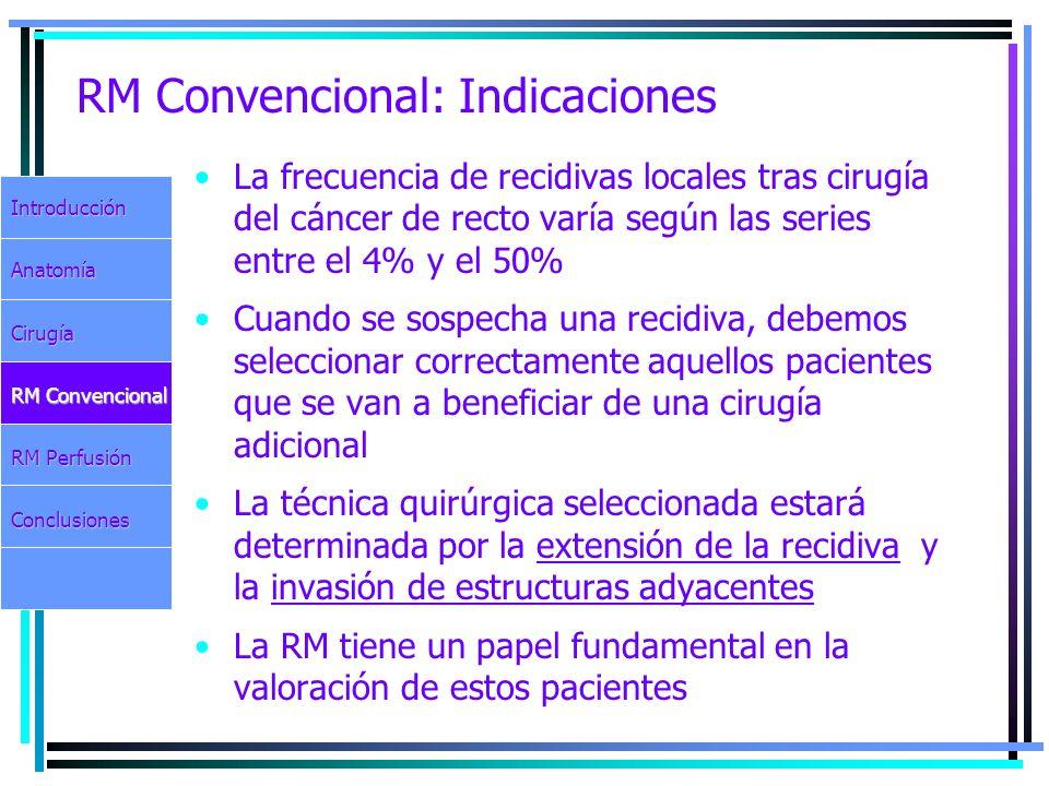 RM Convencional: Indicaciones