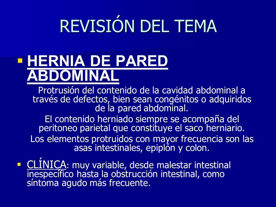 REVISIÓN DEL TEMA HERNIA DE PARED ABDOMINAL