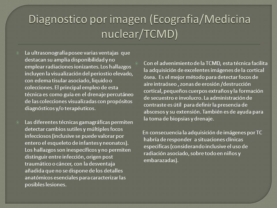 Diagnostico por imagen (Ecografia/Medicina nuclear/TCMD)