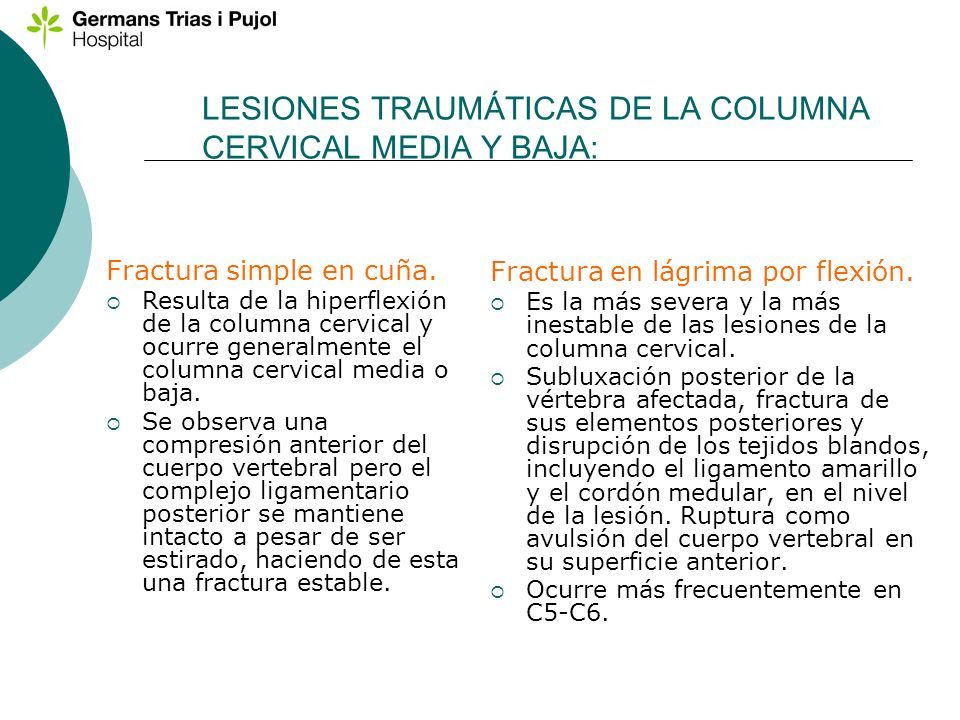 LESIONES TRAUMÁTICAS DE LA COLUMNA CERVICAL MEDIA Y BAJA: