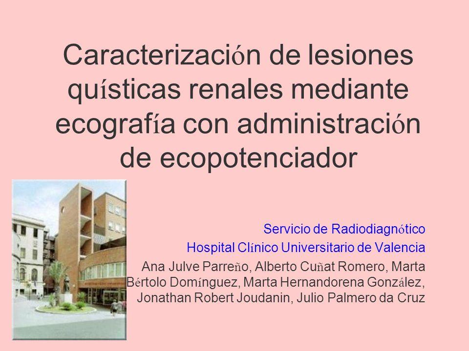 Caracterización de lesiones quísticas renales mediante ecografía con administración de ecopotenciador