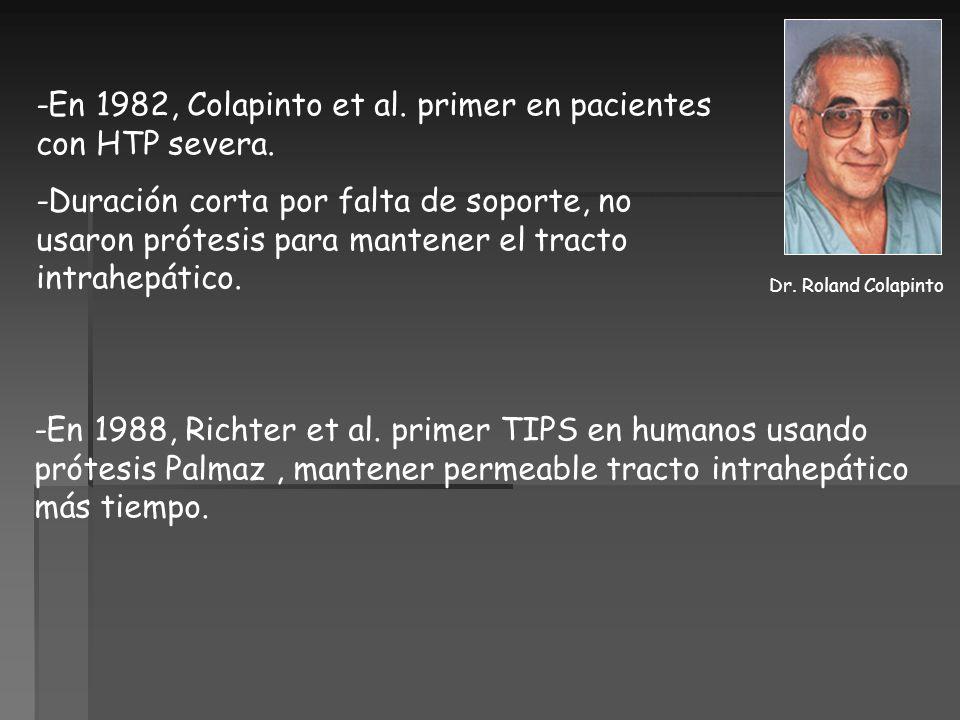 -En 1982, Colapinto et al. primer en pacientes con HTP severa.